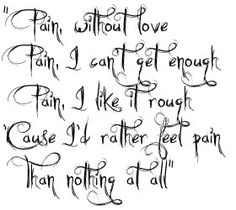 Pain by Three Days Grace I love this song so much. It has so much meaning not only in this part but within the rest of the song