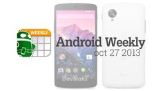 Nexus 5, BBM, Galaxy S4 Sales, and more - Android Weekly - http://www.videorecensione.net/nexus-5-bbm-galaxy-s4-sales-and-more-android-weekly/