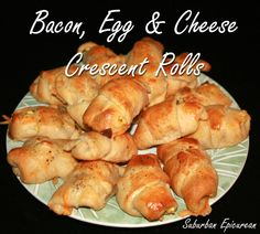 Bacon, Egg & Cheese Crescent Rolls ~ GREAT for BREAKFAST by Suburban Epicurean