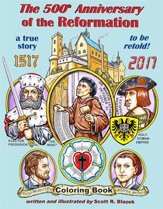 History book that you can color... CC cycle 2 week 7: 500th Anniversary of the Reformation coloring book