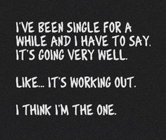 our top 20 funny quotes sayings about being single Hilarious Quotes About Being Single. QuotesGram Funny Quotes About Being Single And Happy 122 Funny Quo Life Quotes Love, Quotes To Live By, Emily Heller, Def Not, Youre My Person, The Words, Just For Laughs, The Funny, Daily Funny
