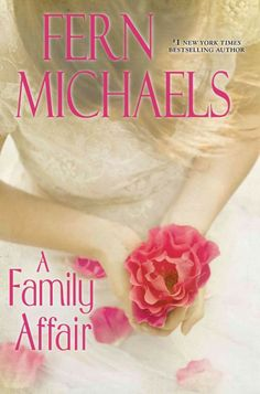 A Family Affair, by Fern Michaels -- APRIL