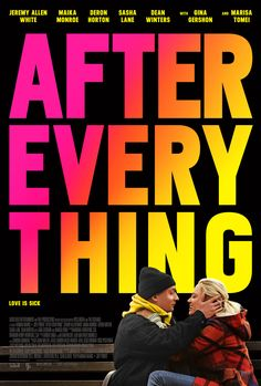 After Everything (2018) - Hannah Marks, Joey Power -