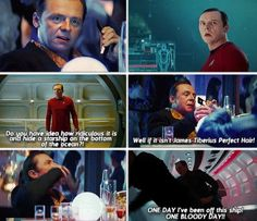 Scotty- Star Trek into Darkness  i love that the reintroduced scotty as the miracle worker