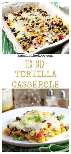 Tex-Mex Tortilla Casserole: a delicious healthy dinner in 30 minutes.  #Vegetarian #Gluten-Free