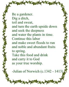 Julian of Norwich Lovely quote if I ever get a garden.
