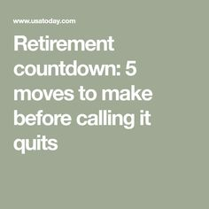 Retirement countdown: 5 moves to make before calling it quits You are in the right place about Retirement Planning Here we offer you the most beautiful pictures about the Retirement Planning australia Retirement Strategies, Retirement Advice, Retirement Cards, Retirement Planning, Retirement Savings, Retirement Countdown, Retirement Celebration, Retirement Parties, Preparing For Retirement