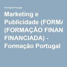Marketing e Publicidade (FORMAÇÃO FINANCIADA) - Formação Portugal