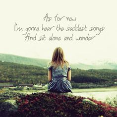 """Dashboard Confessional - Screaming Infidelities..    """"As for now, I'm gonna hear the saddest songs and sit alone and wonder… how you're making out."""""""