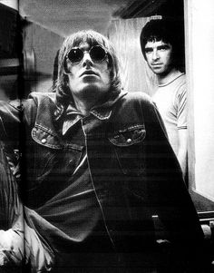 Liam and Noel.