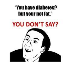 Type 1 Diabetes Memes, Idea by