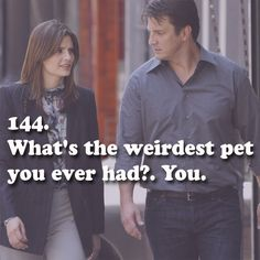 Castle should have expected that answer from Beckett.