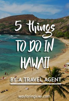 As a travel agent I sold hundreds of trips to Hawaii. Read my top 5 things to do in Oahu, the main island...