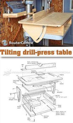 Tilting Drill Press Table - Drill Press Tips, Jigs and Fixtures | WoodArchivist.com