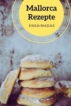 Ensaimada gehören einfach zu einem Mallorcafrühstück. Dieses Mallorca Rezept für Ensaimadas ist der Knaller! Recipe Maker, Sweet Bakery, International Recipes, Creative Food, Sweets, Bread, Cooking, Desserts, Easy Peasy
