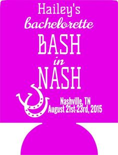Bash in Nash Nashville TN Bachelorette coozie Personalized low minimums 12910936