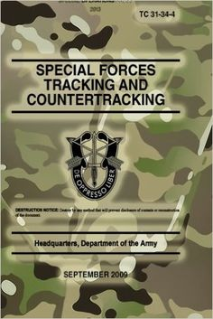 TC Special Forces Tracking and Countertracking: September 2009 Urban Survival, Wilderness Survival, Camping Survival, Survival Prepping, Survival Skills, Outdoor Survival, Special Forces Training, Military Tactics, Sniper Training