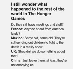 If Hunger Games were reality... | Reminds me of Hetalia, could you imagine the rest of the reactions xD
