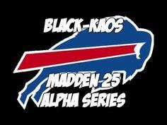 MADDEN 25 ALPHA SERIES | BUFFALO BILLS | DND GAMING | BLACK-KAOS | MADDE...