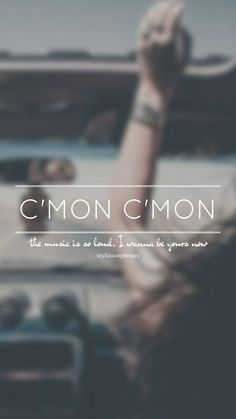 C'mon C'mon // One Direction // ctto: @stylinsonphones (on Twitter)