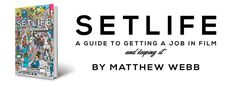 Setlife: A Guide To Getting A Job in Film (And Keeping It), film terms
