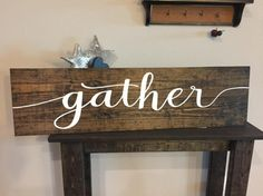 Rustic Pallet Wood Sign Gather Cursive  by ItIsAllInTheDetails