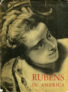 Title: Rubens in America   Author: Jan-Albert Goris and Julius S. Held  Publication: [New York]: Pantheon  Publication Date: 1947    Book Description: Rubens in America, a study on the appreciation of the art in the U. S. A. / J. A. Goris.--Catalogue of paintings and drawings by Rubens in American collections / J. S. Held.    Call Number: ND 673.R9 G67 1947