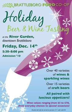 Co-op Beer and Wine Tasting Dec 14   River Garden, Main Street  #things to do in Vermont #food and wine #Brattleboro #holidays  @Vermont Tourism  www.brattleboro.com/things-to-do