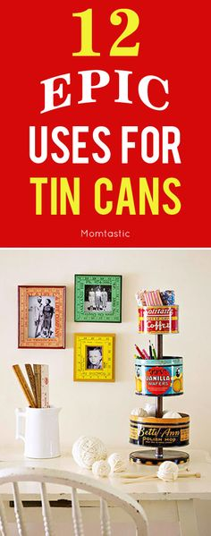 12 epic DIYs and things to do with tin cans