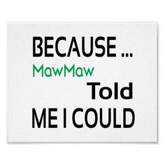 MawMaw Poster (standard picture frame size) #mawmaw #zazzle