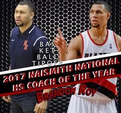 Former Portland Trail Blazers player Brandon Roy has won the 2017 Naismith Basketball National High School Coach of the Year award!  He's received this after leading Nathan High High School in Seattle to a 29-0 record and 3A championship!    Michael Porter Jr. was named the player of the year as well helping lead the team to victory.  -NorthStar101