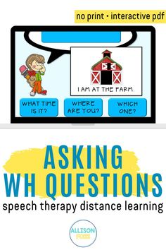 Teach how to formulate and ask WH questions in a repetitive, consistent way! 140 questions included. Great for speech teletherapy and distance learning! This is a NO PRINT, interactive PDF. Speech Therapy Activities, Toddler Activities, Wh Questions, Language Development, Social Skills, Distance, Pdf, Teaching, Digital