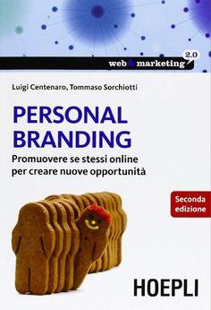 La nuova edizione del nostro libro Personal Branding edito da HOEPLI!
