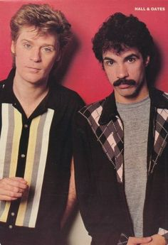 """Hall and Oates - Not one of my most favorite groups but they did have a string of hits you couldn't get away from. """"She's Gone"""" is probably my favorite H&O song."""