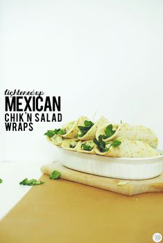 Mexican Chik'n Salad Wraps