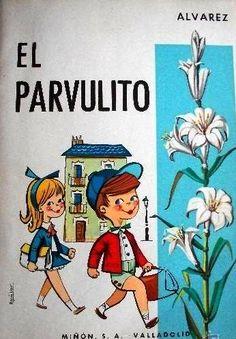 Yo fuí a EGB .Recuerdos de los años 60 y 70.Los libros de texto escolares de los años 60 Daddy, 80s Kids, Cartoon Design, Ex Libris, My Memory, Vintage Ads, My Childhood, Comic Art, Drawings