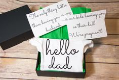 """Hello Dad! Such a cute way to tell your husband you're pregnant! Put the onesie in a box with the cards that say """"The only thing better than having you as my husband...is our kids having you as their dad! We're pregnant!"""" It available for grandma, grandpa, auntie, or any name you want! Pregnancy announcement ides"""