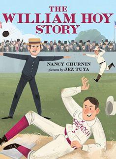 The William Hoy Story: How a Deaf Baseball Player Changed... https://www.amazon.com/dp/B01AXEO5YO/ref=cm_sw_r_pi_dp_U_x_KC6sAbMNJB1BF