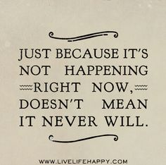Just because it's not happening right now, doesn't mean it never will.