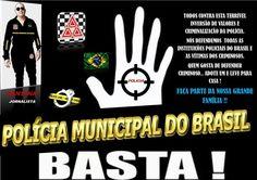 SIGA E COMPARTILHE !! www.policiamunicipaldobrasil.com