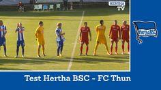 Test Hertha BSC - FC Thun - Highlights - Berlin - Zusammenfassung - Wagn...