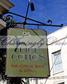 High Cotton Sign Charleston SC   signed color by CharminglyDixie, $10.00