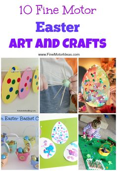 10 Easter Art and Craft Fine Motor Activities for Toddlers and Preschoolers