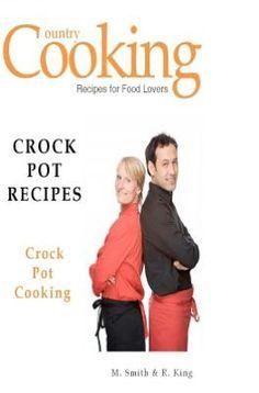 Crock Pot Recipes  $13.50