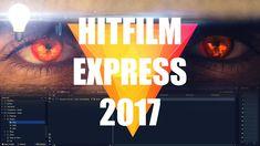 Hitfilm Express 2017 Beginner's Tutorial - Video, Text, Music, Effects, ...