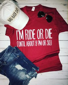 Ride or Die Tshirt - Cool Shirts - Ideas of Cool Shirts - Vinyl Shirts, Mom Shirts, Funny Shirts, Crazy Shirts, Custom Shirts, T Shirt Citations, Stitch Fix, Summer Outfits, Cute Outfits