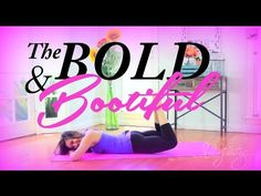 The Bold & the Bootiful Workout! - YouTube Ouch! I had to quickly go to the beginners pose. 10 minutes, 36 calories, 8/24/14