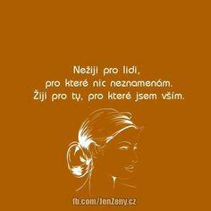 Motto, Humor, Jokes, Wisdom, Positivity, Sayings, Quote, Life, Luxury