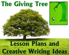 The Giving Tree Lesson Plans and Creative Writing Worksheets and Ideas
