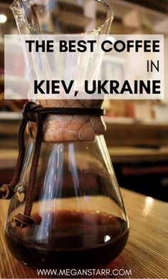 Kiev spoils coffee lovers with its burgeoning specialty coffee scene these days. This is a guide to the best coffee in Kiev, Ukraine.